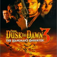 From Dusk Till Dawn 3: The Hangman's Daughter (2000) เขี้ยวนรกดับตะวัน