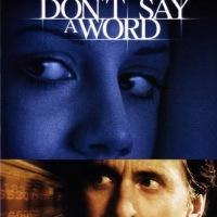 Don't Say a Word (2001) ล่าเลขอำมหิต... ห้ามบอกเด็ดขาด