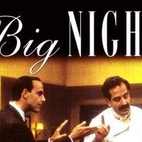 Big Night (1996) มหัศจรรย์แห่งชีวิต
