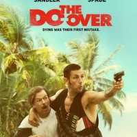 The Do-Over (2016) เดอะ ดู โอเวอร์